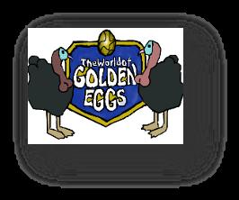 『The World of GOLDEN EGGS』